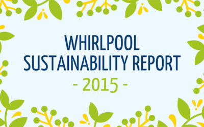 Whirlpool publishes the 2015 Sustainability Report: improving environmental performance, growing commitment to the social sphere
