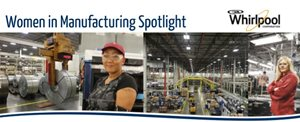 Women in Manufacturing Spotlight: Angel Seabold and Jacquelyn Murphy