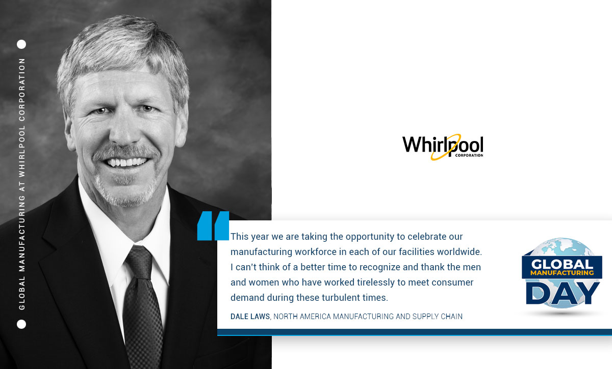 Whirlpool Manufacturing, Dale Laws, North America