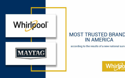 Brandspark International Once Again Names Whirlpool and Maytag Most Trusted