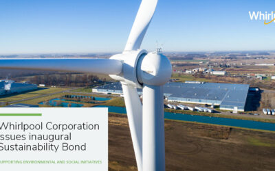 Whirlpool Corporation Issues Inaugural Sustainability Bond to Support Environmental and Social Initiatives