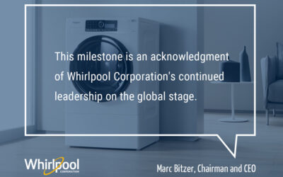 Whirlpool Corporation Named One of World's Most Admired Companies for Tenth Consecutive Year